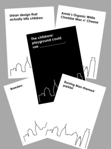 Cards from the Cards Against Urbanity party game