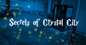 """Secrets of Crystal City"" graphic"