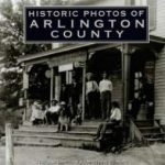 Historic Photos of Arlington County